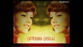 "CATERINA CASELLI "" TI TELEFONO TUTTE LE SERE (Etrusco-Arrigo Amadesi)"