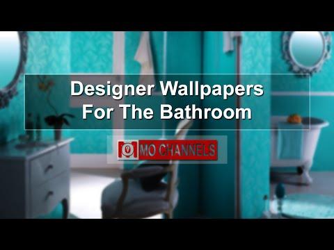 Designer Wallpapers For The Bathroom