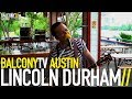 LINCOLN DURHAM - RISE IN THE RIVER