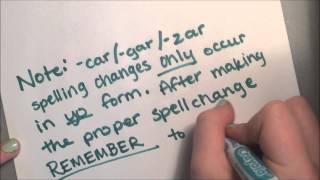 -AR Preterite Verbs and the -CAR/-GAR/-ZAR Rule