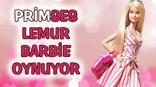 PRİMSES LEMUR BARBIE OYNUYOR | Sözüm Söz #2