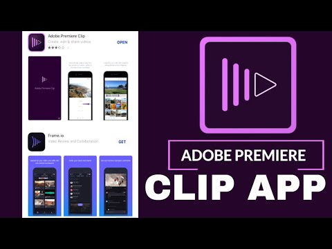 How to use ADOBE PREMIERE CLIP APP