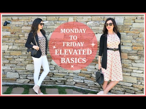 MONDAY TO FRIDAY WORK OUTFITS | ELEVATED BASICS