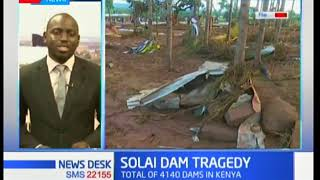 MPs angered by incoherent report on Solai Dam Tragedy
