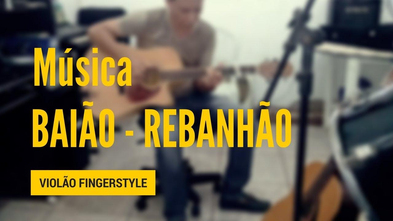 musica baiao rebanhao