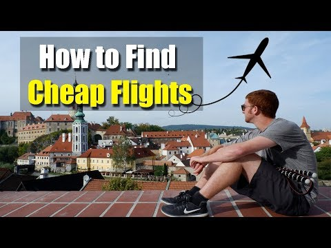 HOW TO FIND CHEAP FLIGHTS - My Best Tips After Booking 500+ Flights