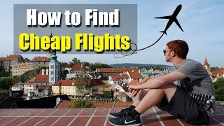 HOW TO FIND CHEAP FLIGHTS - My Best Tips After Booking 500  ...