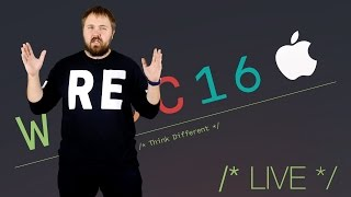 APPLE WWDC 2016 LIVE 13 ИЮНЯ 19:30 МСК