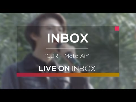 CJR - Mata Air (Live On Inbox)