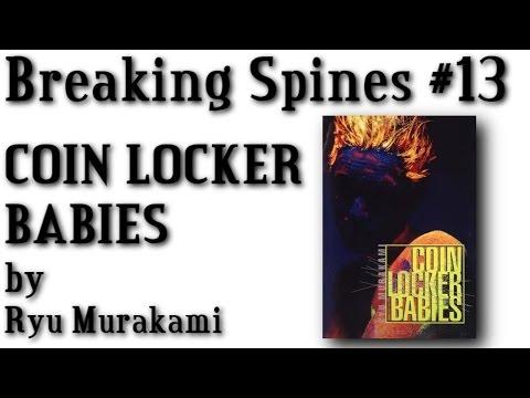 "Breaking Spines #13 - ""Coin Locker Babies"" by Ryu Murakami"