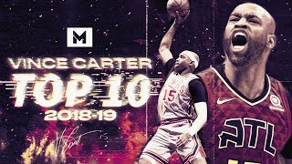 Vince Carter Top 10 Plays 2018-19 Season | 42 YEARS YOUNG!