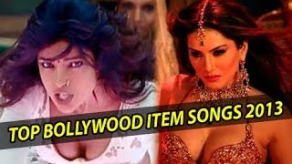 Top 10 Bollywood Item Songs In 2013