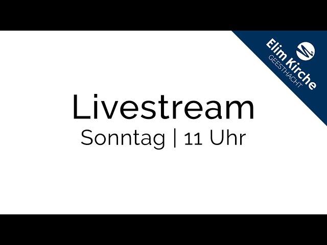 Online-Gottesdienst | 17.05.2020 | ELIM KIRCHE GEESTHACHT | HD