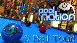 Pool Nation - Gameplay Walkthrough: #3 - 9 Ball Tour! - Sky Lounge Cup (1080p HD)