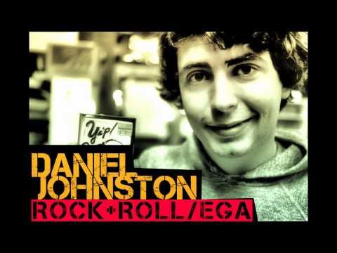 Daniel Johnston - Rock & Roll/EGA