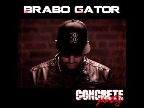 Brabo Gator - Concrete Poetry #WorldPremiere #NewHipHop 2016