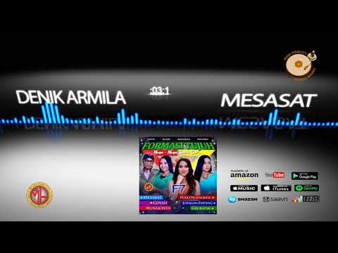 New Song From DENIK ARMILA  titled MESASAT Full version with waveform