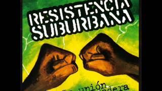 Resistencia Suburbana - Iron lion zion