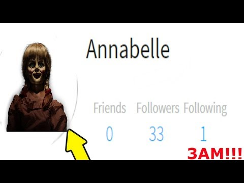 (OMG!) NEVER ADD ANNABELLE ON ROBLOX AND DO A ROBUX GLITCH AT 3 AM