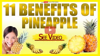 11 Benefits of Pineapple