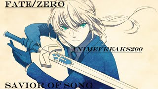 Repeat youtube video Fate/Zero AMV-Savior of song HD