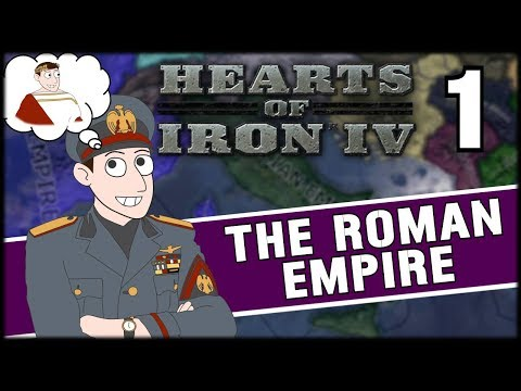 RESTORING THE ROMAN EMPIRE! Hearts of Iron 4 Campaign Mod Gameplay Part 1 (Roman Empire)