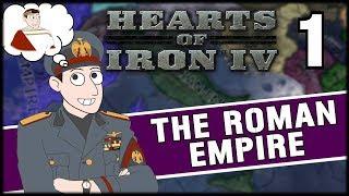 RESTORING THE ROMAN EMPIRE! Hearts of Iron 4 Campaign Mod Gameplay Part 1 (Roman Empire)