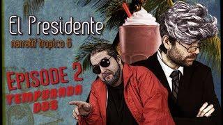 (Let's Play Narratif) EL PRESIDENTE - Saison 2 / Episode 2-