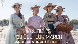 Les Filles du Docteur March - Bande-annonce Officielle - VF