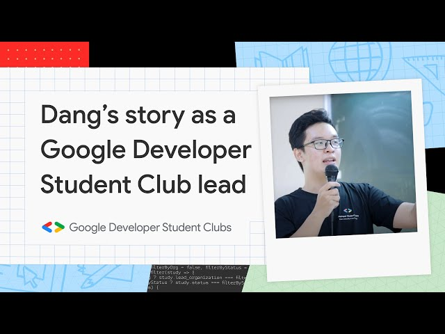 Dang's story as a Google Developer Student Club lead