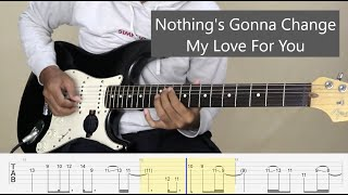 Nothing's Gonna Change My Love For You  - George Benson - Electric Guitar Cover + TAB