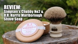 Simpson Chubby No 2 & D.R. Harris Marlborough Shave Soap - Review