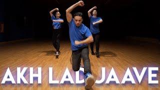 Akh Lad Jaave - (Dance Video) Choreography | MihranTV