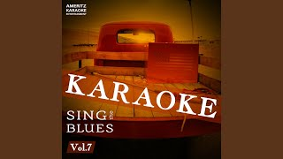 Three O'clock Blues (In the Style of B.B. King) (Karaoke Version)
