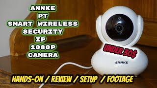 ANNKE Wifi IP Camera PT Security Camera Review  Unboxing, Features, Settings, Setup, Footage