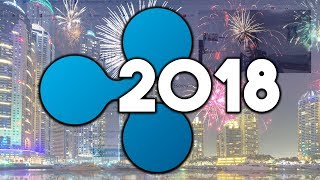 The Year of 2018 for Ripple (XRP)! - Everything You Need to Know! + Face Reveal!