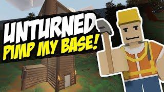 PIMP MY BASE - Unturned Base Mods | Custom Bases!