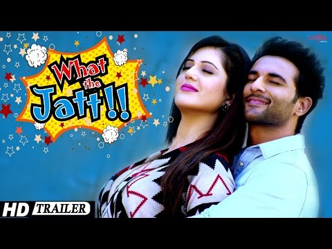 What The Jatt - Trailer | Harish Verma,...