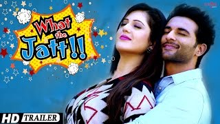 What The Jatt - Trailer | Harish Verma, Isha Rikhi, Binnu Dhillon, Vipul Roy | Punjabi Movies 2015 thumbnail
