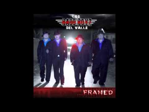Los Badd Boyz Del Valle-I Was Framed {DjMito}
