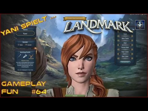Yani spielt…Landmark 64 – LAUNCH – endlich :D [Gameplay German Deutsch]