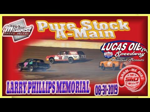 Pure Stock A-Main LARRY PHILLIPS MEMORIAL Lucas Oil Speedway 08-31-2019 @Midwest Sheet Metal http://msmfab.com/ @ShowMeDirt.com For photos ... - dirt track racing video image