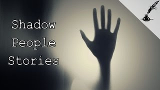 3 True Shadow People and Night Terror Creature Stories | Real Paranormal Stories Series