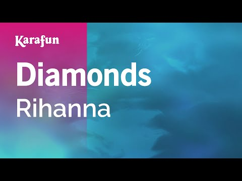 Karaoke Diamonds - Rihanna *