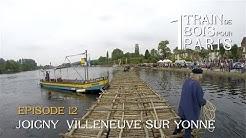 Episode 12 : Joigny et Villeneuve-sur-Yonne