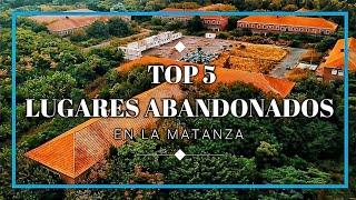 TOP 5 Lugares Abandonados Sorprendente en Argentina 2020 - La Matanza