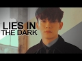 kim jongdae; lies in the dark.