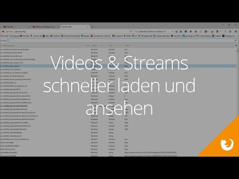 Streams / Video / Film SCHNELLER laden & abspielen in Firefox
