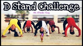 D Stand Challenge || New Challenge || Ishu Payal Kunal Riya Antima || Mk Studio Vlog @MK Studio