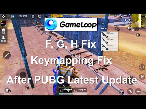 Gameloop Keymapping Fix   F G H Fixed   PUBG Mobile Emulator Mouse And Keyboard Not Working Solution